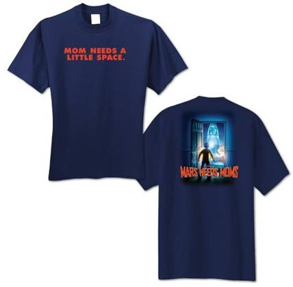 Mars Needs Moms t-shirt