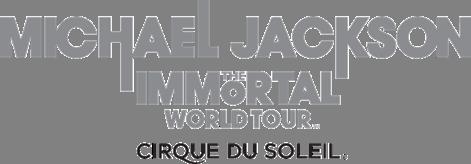 Cirque du Soleil Presents: Michael Jackson The Immortal World Tour Feb 28-29