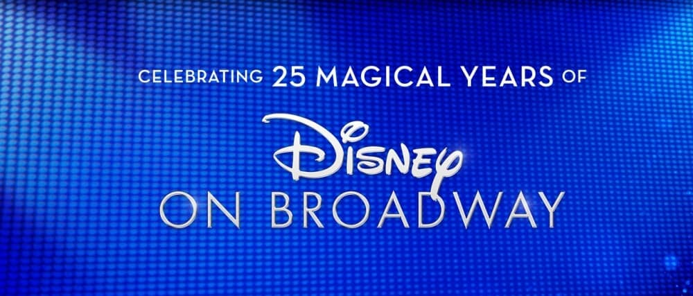 Disney on Broadway 25 years